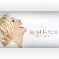 Ingrid Peters - Es trommelt
