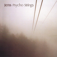 Jens - Psycho Strings (All Mixes)