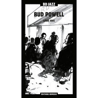 Bud Powell - BD Music & Louis Joos Present Bud Powell