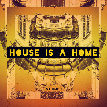 Various Artists - House Is A Home, Vol. 1
