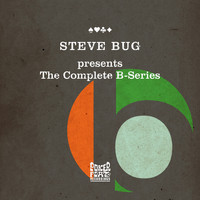 Steve Bug - The Complete B-Series