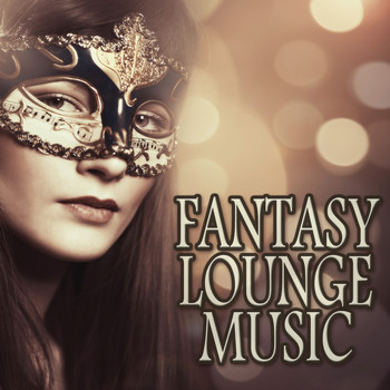 Various Artists - Fantasy Lounge Music