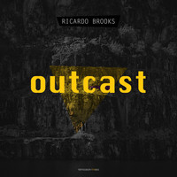 Ricardo Brooks - Outcast