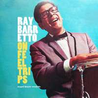 Ray Barretto - On Feel Trips - With Summer in Mind