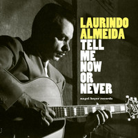 Laurindo Almeida - Tell Me Now or Never - Summer of Dreams