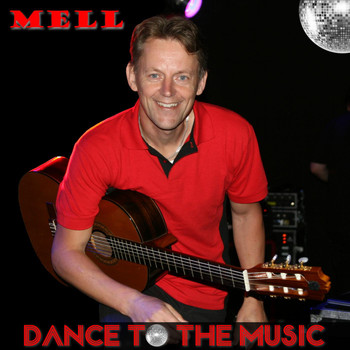 Mell - Dance to the Music