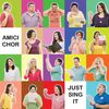 Just Sing It! by Amici Chor