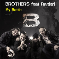 Brothers feat. Ranieri - My Battle