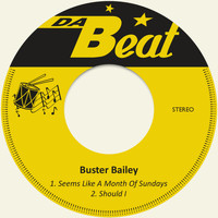 Buster Bailey - Seems Like a Month of Sundays