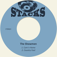 The Showmen - Com´n Home