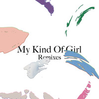 Citizens! - My Kind of Girl (Remixes) - EP