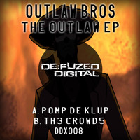 Outlaw Bros - The Outlaw EP
