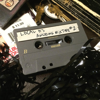 Local H - Local H's Awesome Mix-Tape #2