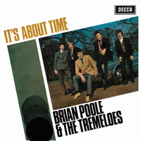 Brian Poole & The Tremeloes - It's About Time