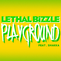 Lethal Bizzle - Playground