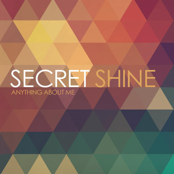 Secret Shine - Anything About Me