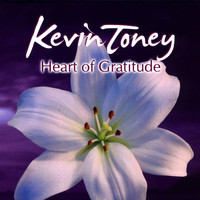 Kevin Toney - Heart of Gratitude