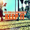 Loic Penillo & Matthias Ka - Keep It  Loic Penillo & Matthias Ka