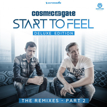 Cosmic Gate - Start to Feel (Deluxe Edition) [The Remixes], Pt. 2