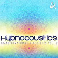 Hypnocoustics - Transformational Structures, Vol. 2