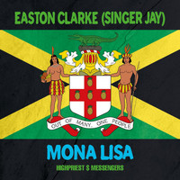 Easton Clarke (Singer Jay) - Mona Lisa