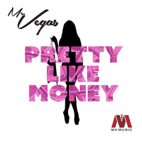 Mr. Vegas - Pretty Like Money