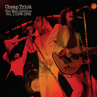 Cheap Trick - The Epic Archive, Vol. 1 (1975-1979)