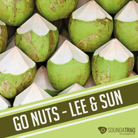 Lee & Sun - Go Nuts