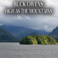 Buck Owens - High as the Mountains