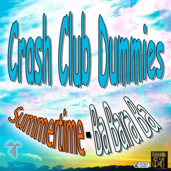Crash Club Dummies - Summertime - Ba Bara Ba