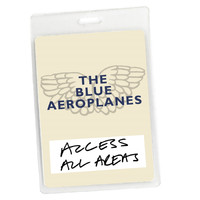 The Blue Aeroplanes - Access All Areas - The Blue Aeroplanes (Audio Version)