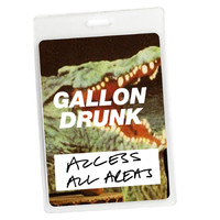 Gallon Drunk - Access All Areas - Gallon Drunk (Audio Version)
