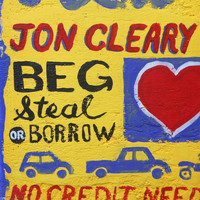 Jon Cleary - Beg Steal or Borrow