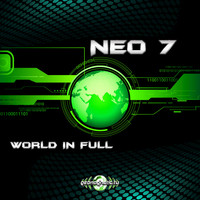 Neo 7 - World in Full