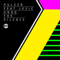 Pulser - Undo The Silence (feat. Josie)