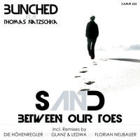 Bunched - Sand Between Our Toes