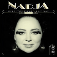 Nadja - Everything's Going My Way