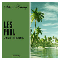 Les Paul - Song of the Islands