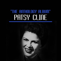 Patsy Cline - The Anthology Album