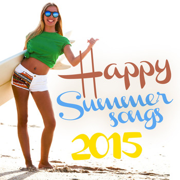 Various Artists - Happy Summer Songs 2015