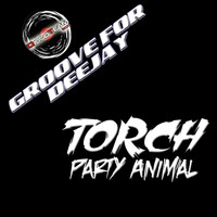 Torch - Party Animal