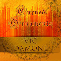 Vic Damone - Curved Ornaments