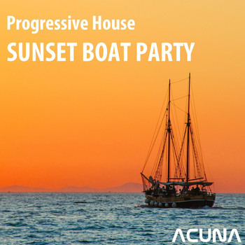Various Artists - Progressive House Sunset Boat Party