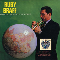 Ruby Braff - Blowing Around the World