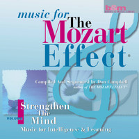 Don Campbell - Music for the Mozart Effect: Volume 1, Strengthen the Mind