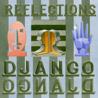 Django Django / - Reflections (Remixes)