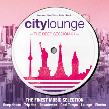 Various Artists / - City Lounge - The Deep Session (The Finest Music Selection: Deep House, Trip Hop, Downtempo, Cool Tempo, Lounge, Electro)