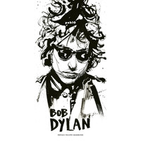 Bob Dylan - BD Music et Philippe Manoeuvre Present Bob Dylan