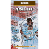 Memphis Minnie - BD Music & Olivier Wozniak Present Memphis Minnie