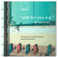 Quivver - Wait for You EP